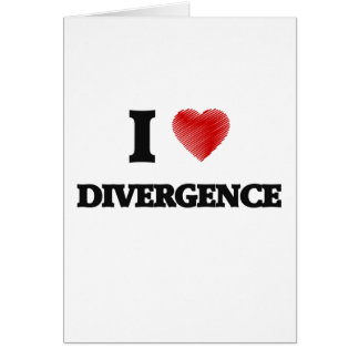 I love Divergence Greeting Card