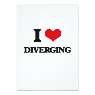 "I love Diverging 5"" X 7"" Invitation Card"