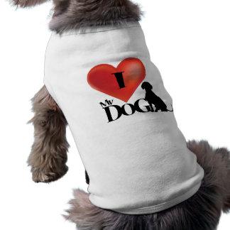 I Love Dog shirt clothing