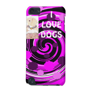 I love dogs iPod touch (5th generation) cases