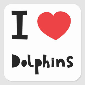 I love Dolphins Square Sticker