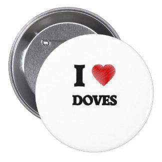 I love Doves 7.5 Cm Round Badge