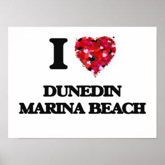 I love Dunedin Marina Beach Florida Poster