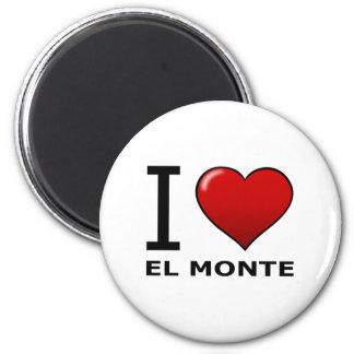 I LOVE EL MONTE,CA - CALIFORNIA 6 CM ROUND MAGNET