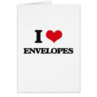 I love ENVELOPES Greeting Card