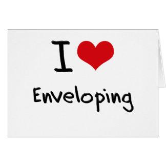 I love Enveloping Greeting Card