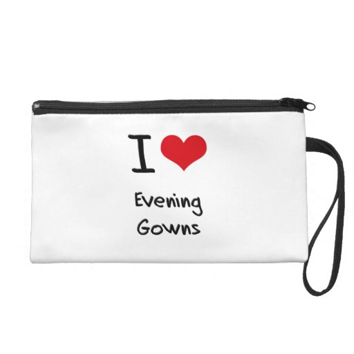 I love Evening Gowns Wristlet Purses