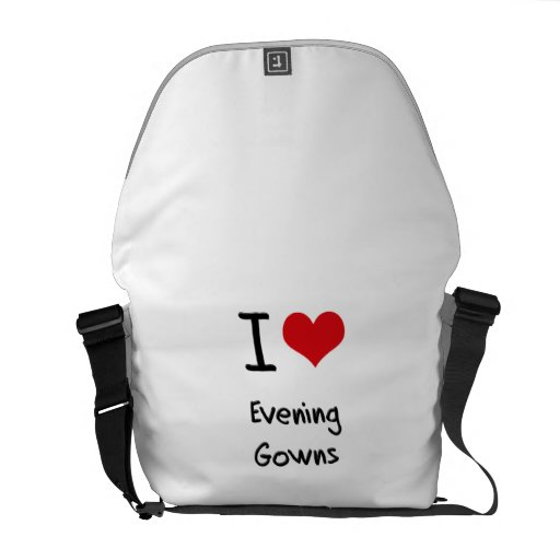 I love Evening Gowns Messenger Bags