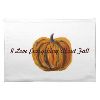 I Love Everything About Fall Placemat