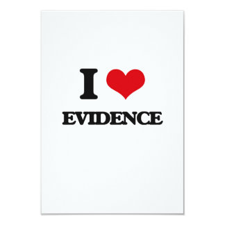 I love EVIDENCE 9 Cm X 13 Cm Invitation Card