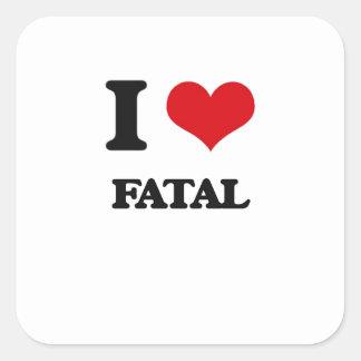 I love Fatal Square Sticker