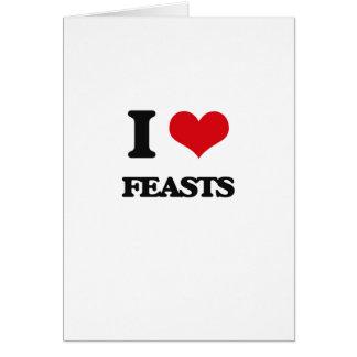 I love Feasts Card