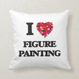 I Love Figure Painting Cushion