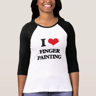 I love Finger Painting T-shirts