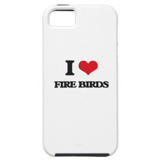 I love Fire Birds iPhone 5 Covers