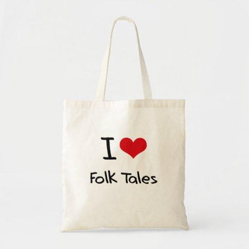 I Love Folk Tales Tote Bags