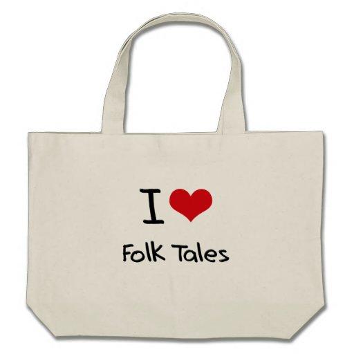 I Love Folk Tales Bag