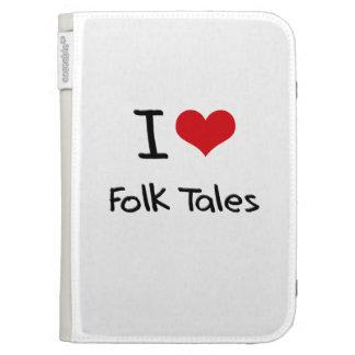 I Love Folk Tales Kindle 3G Covers