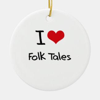 I Love Folk Tales Christmas Tree Ornament