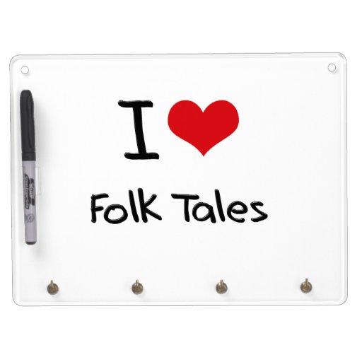 I Love Folk Tales Dry Erase Whiteboard