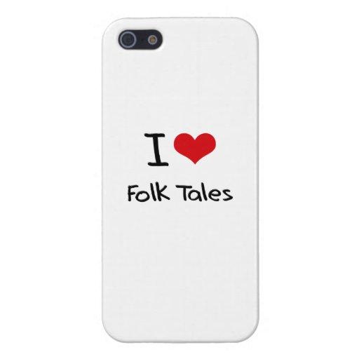 I Love Folk Tales iPhone 5/5S Covers