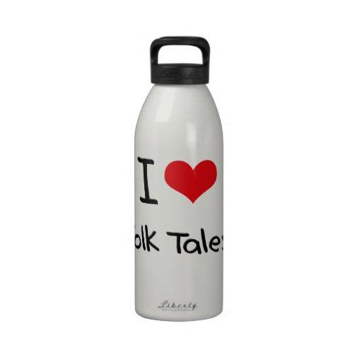 I Love Folk Tales Reusable Water Bottles