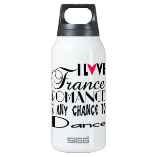 I love France Romance & any chance to dance Insulated Water Bottle