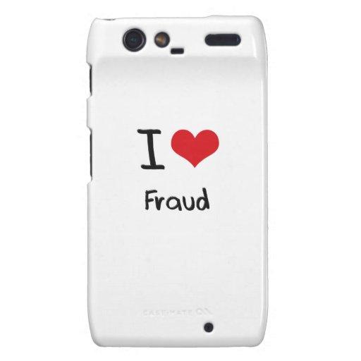 I Love Fraud Droid RAZR Case