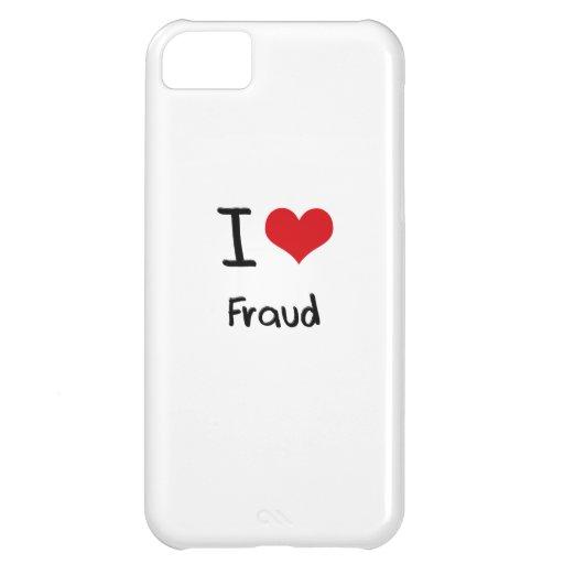 I Love Fraud iPhone 5C Covers