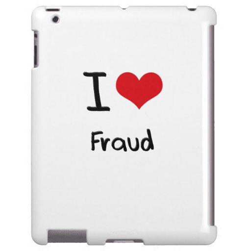 I Love Fraud