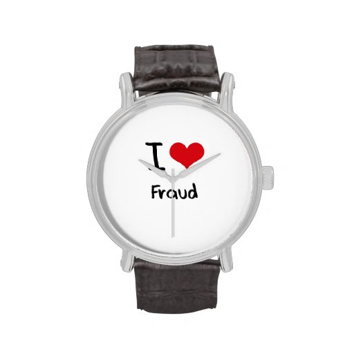 I Love Fraud Wristwatches