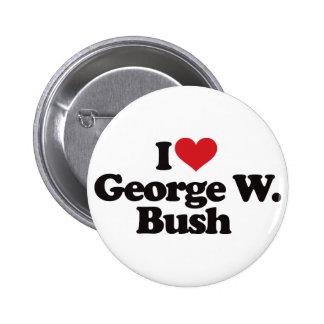 I Love George W Bush 6 Cm Round Badge