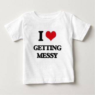 I love Getting Messy Tee Shirts
