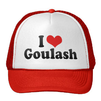 I Love Goulash Cap