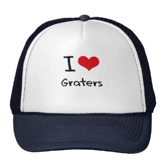 I Love Graters Trucker Hats