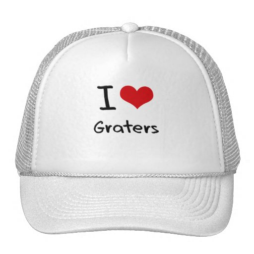 I Love Graters Trucker Hat