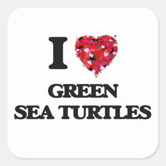 I love Green Sea Turtles Square Sticker