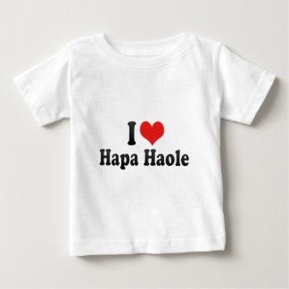 I Love Hapa Haole Baby T-Shirt