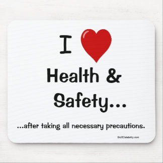 I Love Health and Safety All precautions Mouse Mats