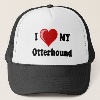 I Love (Heart) My Otterhound Dog Trucker Hat