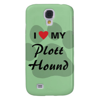 I Love (Heart) My Plott Hound Galaxy S4 Case