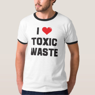 I Love (heart) Toxic Waste T-Shirt
