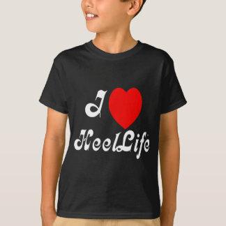 I love HeelLife T-Shirt