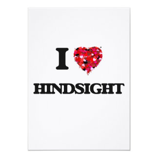 I Love Hindsight 13 Cm X 18 Cm Invitation Card