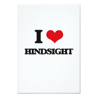 I love Hindsight 9 Cm X 13 Cm Invitation Card