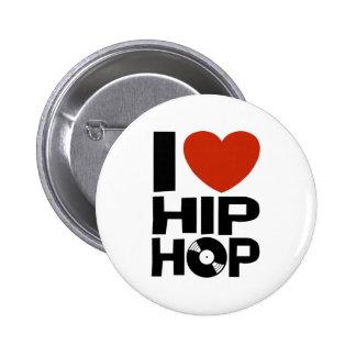 I Love Hip Hop 6 Cm Round Badge
