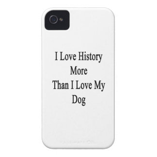 I Love History More Than I Love My Dog iPhone 4 Case