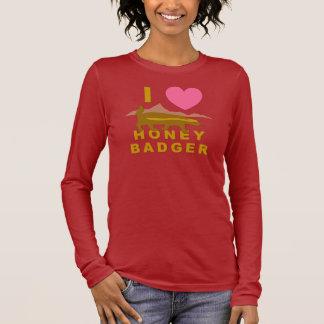 I Love Honey Badger Long Sleeve T-Shirt