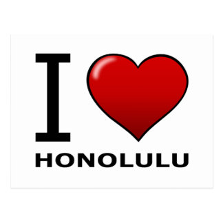 I LOVE HONOLULU,HI - HAWAII POSTCARD