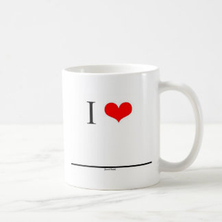 I Love (Insert Name) Basic White Mug